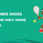 Best Tennis Shoes For 2020 - Reviews & Buyer's Guide
